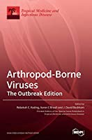 Arthropod-Borne Viruses: The Outbreak Edition