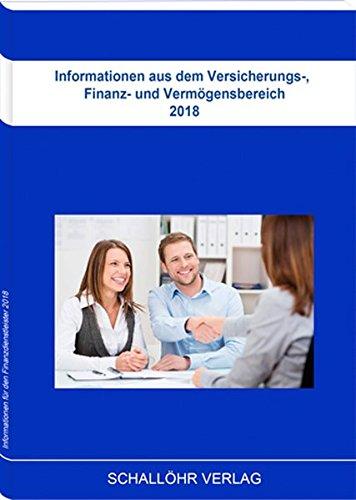 Informationen aus dem Versicherungs-, Finanz- und Vermögensbereich 2018