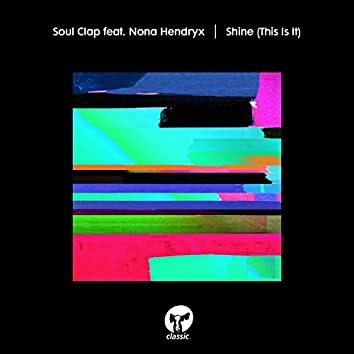 Shine (This Is It) [feat. Nona Hendryx]