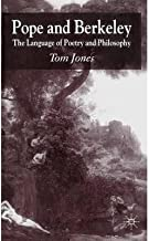 [Pope and Berkeley: The Language of Poetry and Philosophy] [Author: Jones, Tom] [November, 2005]