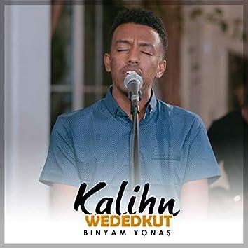 Kalihn Wededkut