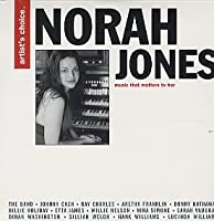 Artist's Choice: Norah Jones