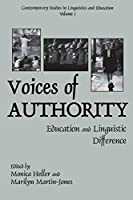 Voices of Authority: Education and Linguistic Difference (Contemporary Studies in Linguistics and Education)