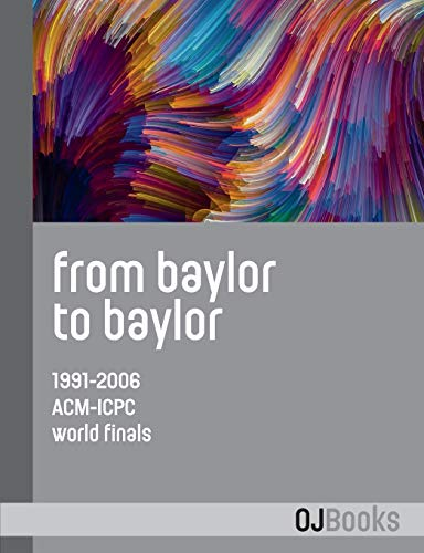 From Baylor to Baylor: 1991-2006 ACM-ICPC World Finals