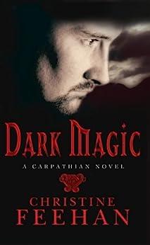 Dark Magic: Number 4 in series (Dark Series) by [Christine Feehan]