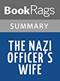 Summary & Study Guide The Nazi Officer's Wife by Edith H. Beer