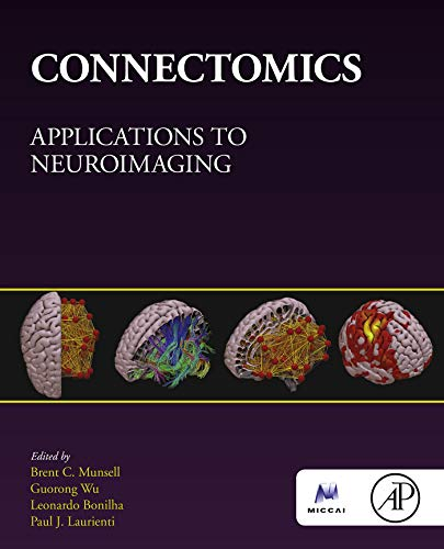 Connectomics: Applications to Neuroimaging (English Edition)