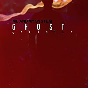 Ghost (Acoustic)