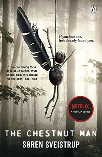 The Chestnut Man: The chilling and suspenseful thriller now a major Netflix series (192 POCHE) (English Edition)