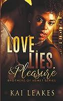 Love, Lies, & Pleasure