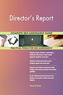 Director's Report Toolkit: best-practice templates, step-by-step work plans and maturity diagnostics