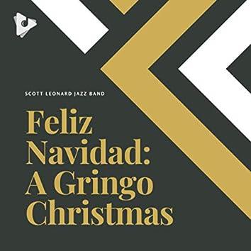Feliz Navidad: A Gringo Christmas