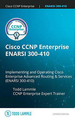Cisco CCNP Enterprise ENARSI 300-410 PassFast: Implementing Cisco Enterprise Advanced Routing and Services (300-410 ENARSI) Front Cover