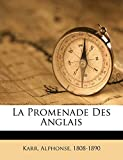 La Promenade Des Anglais (French Edition)