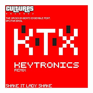 Shake It Lady Shake (Keytronics Remix)