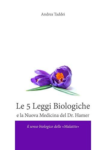 Le 5 Leggi Biologiche e la Nuova Medicina del Dr. Hamer