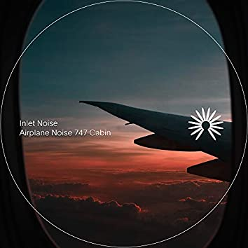 Airplane Noise 747 Cabin