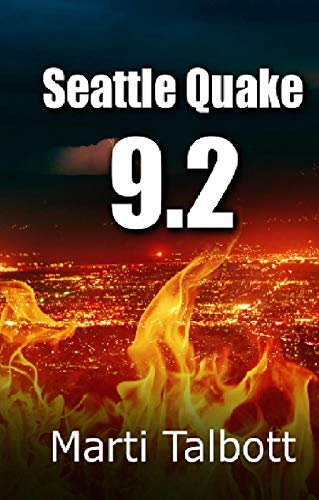 Seattle Quake 9.2 (A Jackie Harlan Mystery Book 1) by [Marti Talbott]