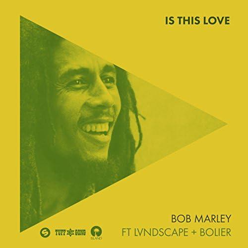 Bob Marley feat. LVNDSCAPE & Bolier
