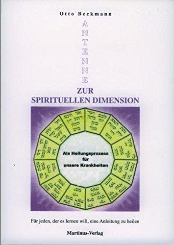 Antenne: Zur spirituellen Dimension (Das Dritte Testament von Martinus - Sekundärliteratur)