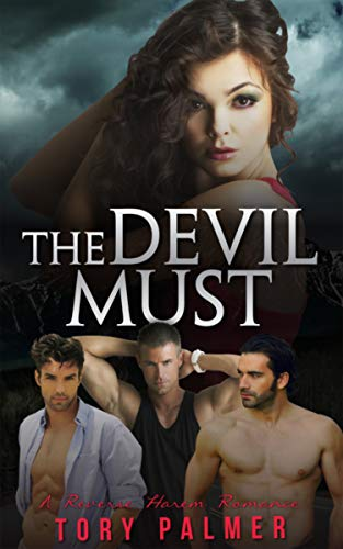 The Devil Must: A Reverse Harem Romance (Men of Clarke County Book 4) (English Edition)