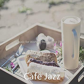 Music for Working from Home (Piano)
