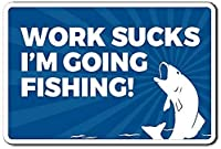 Work Sucks I 'm Going Fishing Metal Tin Sign Plaque Home Hanging Artwork Plaques WallArt Decorative Sign Outdoorliving Sign Country Farm Yard Iron Fence Street Public Sign 8 X 12Inch メタルプレートブリキ 看板 2枚セットアンティークレトロ