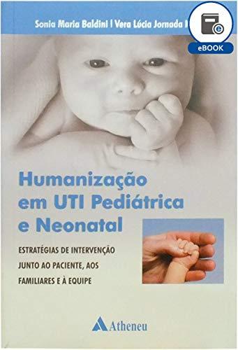 Humanização em UTI Pediátrica e Neonatal (eBook)