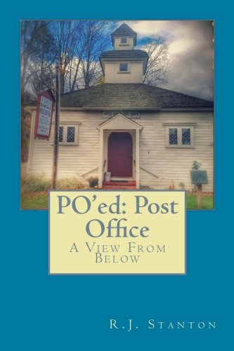 PO'ed: Post Office: A View From Below