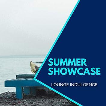 Summer Showcase - Lounge Indulgence