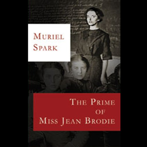 The Prime of Miss Jean Brodie audiobook cover art