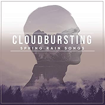#15 Cloudbursting Spring Rain Songs for Yoga or Spa