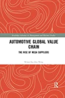 Automotive Global Value Chain: The Rise of Mega Suppliers