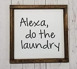 Alexa, do the laundry, funny laundry room sign, Many sizes, Farmhouse sign, rustic decor, fixer upper style, half bath