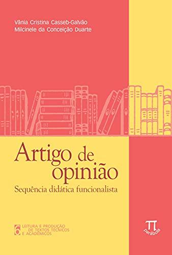 Artigo de opinião: sequência didática funcionalista (Leitura e produção de textos técnicos e acadêmicos Livro 6) (Portuguese Edition)