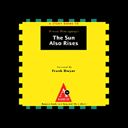 A Study Guide to Ernest Hemingway's The Sun Also Rises audiobook cover art
