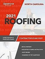 2021 North Carolina Roofing Contractor Exam Prep: Study Review & Practice Exams