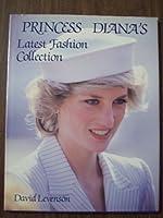 Princess Dianas Latest Fashion 0517490978 Book Cover