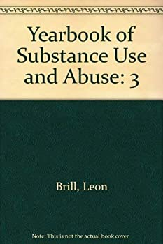 Hardcover Yearbook of Substance Use and Abuse Book