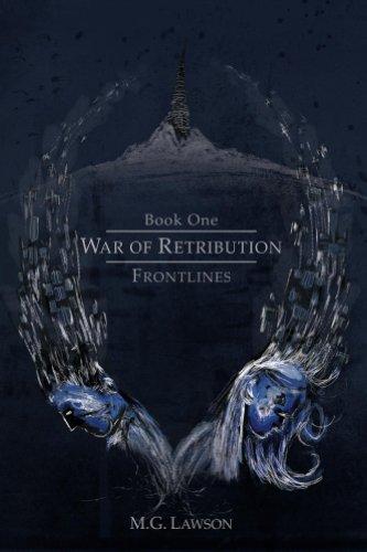FRONTLINES (WAR OF RETRIBUTION Book I 1) (English Edition)