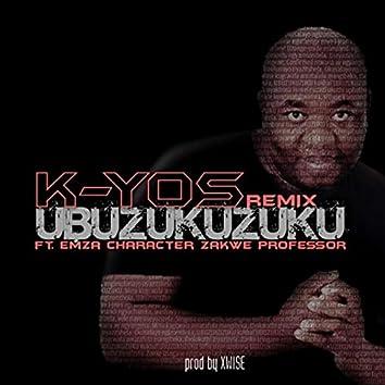 Ubuzukuzuku (Remix) [feat. Professor, Zakwe, Character & Emza]