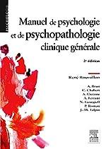 Manuel de psychologie et de psychopathologie clinique générale de René Roussillon