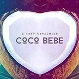 Coco Bebe [Clean] (Original Mix)