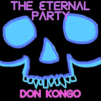 The Eternal Party EP