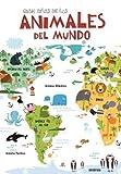 Gran Atlas de los Animales del Mundo (Libro Gigante)