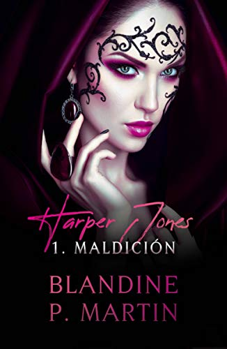 Harper Jones – 1. Maldición (Spanish Edition)