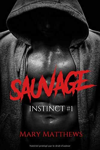 Instinct: Tome 1 : Sauvage