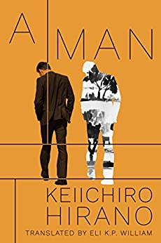 A Man (English Edition) por [Keiichiro Hirano, Eli K.P. William]