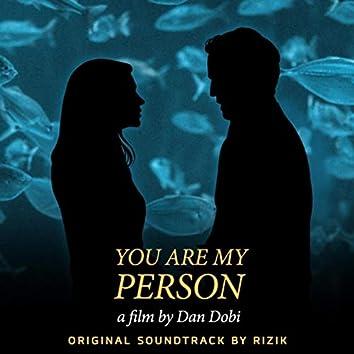 You Are My Person (Original Soundtrack)