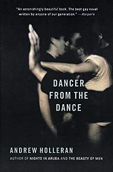 Dancer from the Dance  A Novel